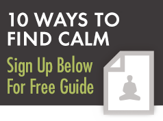 10 Ways to Find Calm
